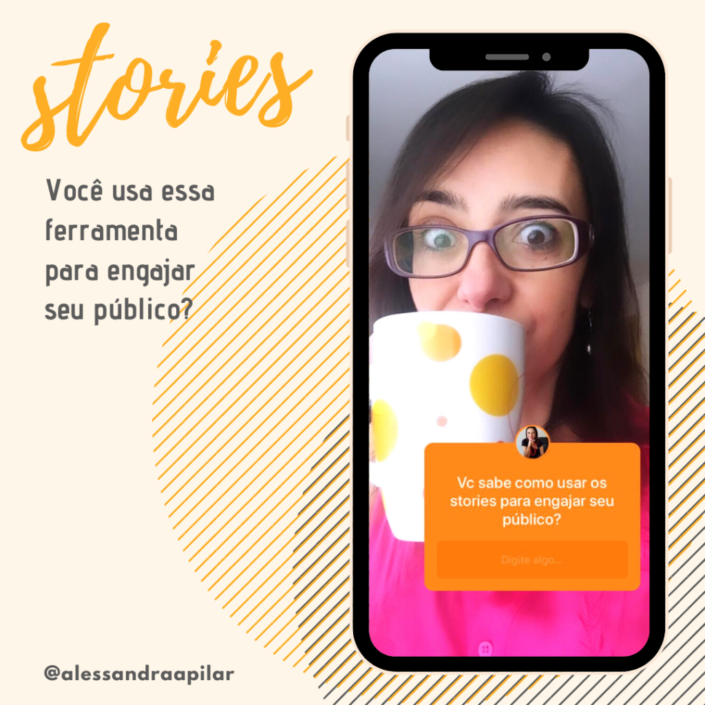 como usar os stories do Instagram para engajar meu público?